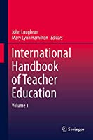International Handbook of Teacher Education: Volume 1