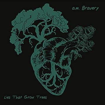 Lies That Grow Trees