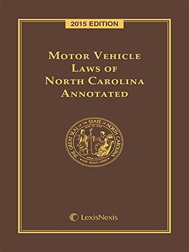 Motor Vehicle Laws of North Carolina Annotated, 2015 Edition