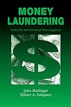 Money Laundering: A Guide for Criminal Investigators by John Madinger (1999-03-16)