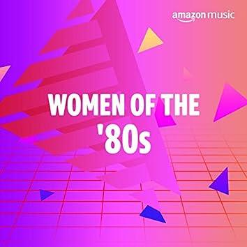 Women of the 80s