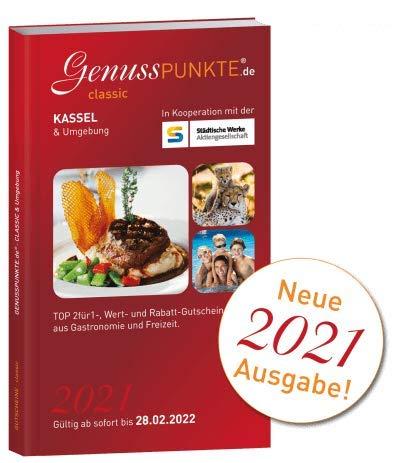 Gutscheinbuch GenussPUNKTE Kassel & Umgebung 2021 - gültig ab sofort bis 28.02.2022 - TOP 2für1-, Wert- und Rabatt-Gutscheine aus Gastronomie, Wellness, Freizeit und Kultur
