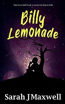 Billy Lemonade by [Sarah J Maxwell]