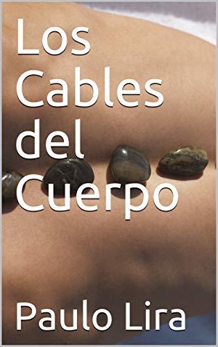 Los Cables del Cuerpo