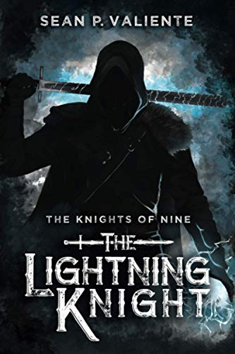 The Lightning Knight (The Knights of Nine)