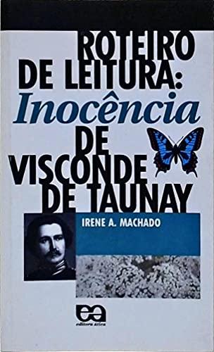 Inocência, de Visconde de Taunay. Roteiro de Leitura