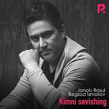 Kimni Sevishing (feat. Begzod Ismoilov)