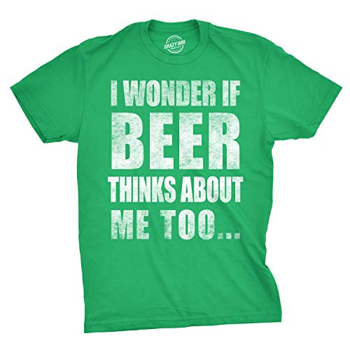 Crazy Dog Tshirts - Mens I Wonder If Beer Thinks About Me Too Funny Sarcastic Drinking tee - Camiseta Divertidas