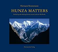 Hunza Matters: Ordering and Bordering Between Ancient and New Silk Roads