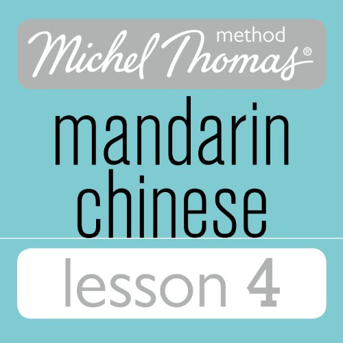 Michel Thomas Beginner Mandarin Chinese Lesson 4 cover art