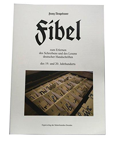 DAS Produkt Fibel zum Erlernen des Schreibens und Lesens altdeutscher Handschriften