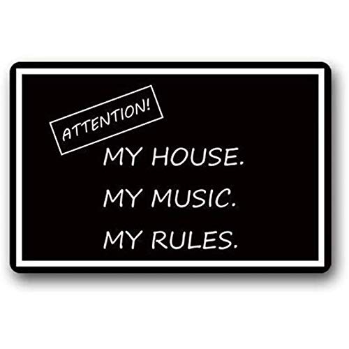 ACYKM Alfombra de Puerta Impresa en 3D Felpudos Decorativos Atención Divertida Mi casa Mi música Mis Reglas Antideslizante Decoración del hogar Entrada Alfombrilla Antideslizante de Goma