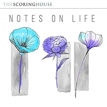 Notes On Life