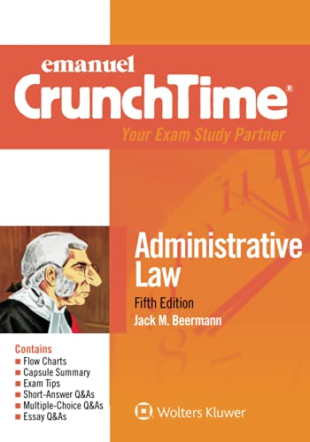 Compare Textbook Prices for Administrative Law Emanuel CrunchTime Series 5 Edition ISBN 9781543805666 by Beermann, Jack M.