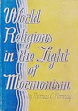 World religions in the light of Mormonism