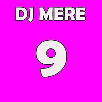 DJ Mere 9