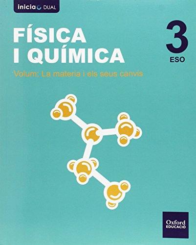 Física Y Química. Libro Del Alumno. Valencia. ESO 3 (Inicia Dual) - 9788467386998