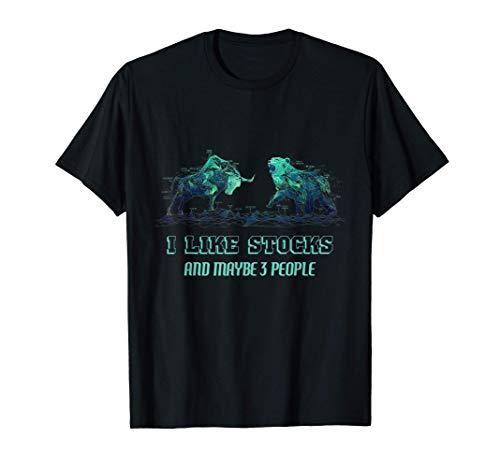 I Like Stocks Bulle Bär Börse Aktienmarkt DAX Aktien Trader T-Shirt