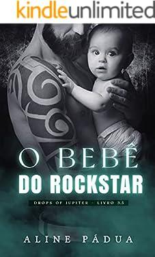 O BEBÊ DO ROCKSTAR