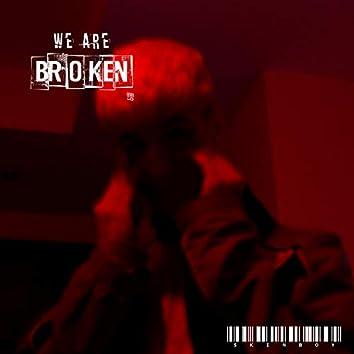 We Are Broken V2