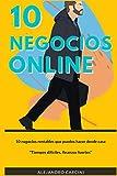 10 Negocios Online: 10 Negocios rentables que puedes hacer desde casa