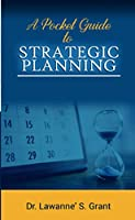 A Pocket Guide to Strategic Planning
