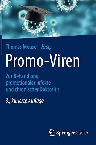 Promo-Viren: Zur Behandlung promotionaler Infekte und chronischer Doktoritis
