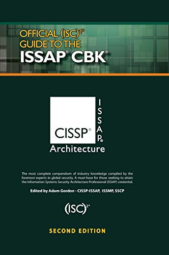 Official (ISC)2 (R) Guide to the ISSAP (R) CBK (Isc2 Press)