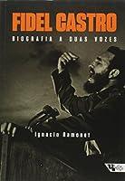 Fidel Castro - Biografia A Duas Vozes (Em Portuguese do Brasil)
