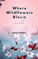 Where Wildflowers Bloom