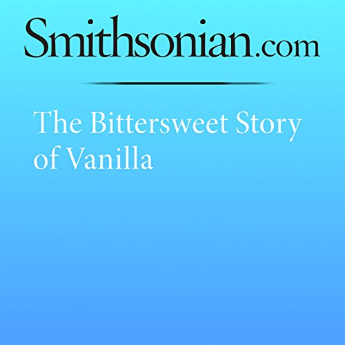 The Bittersweet Story of Vanilla audiobook cover art
