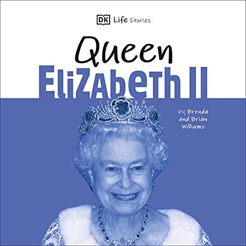 Couverture de DK Life Stories Queen Elizabeth II