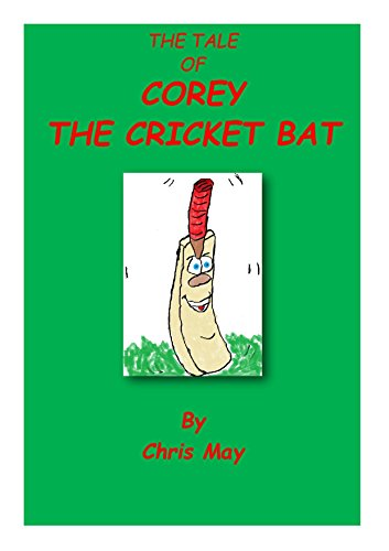 The Tale Of Corey The Cricket Bat (English Edition)