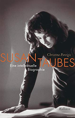 Susan Taubes: Eine intellektuelle Biographie