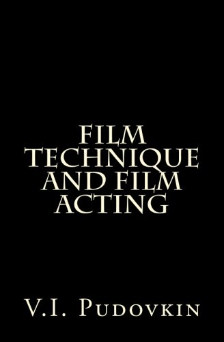Film Technique And Film Acting