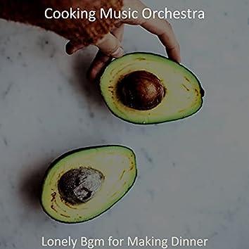Lonely Bgm for Making Dinner