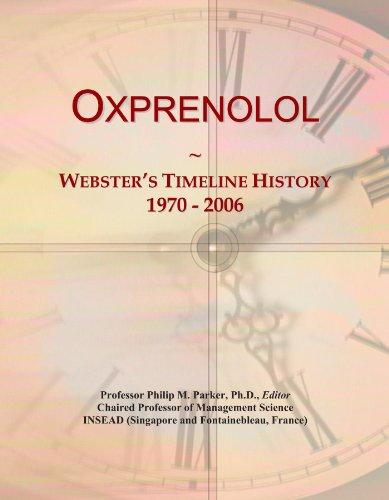 Oxprenolol: Webster's Timeline History, 1970 - 2006
