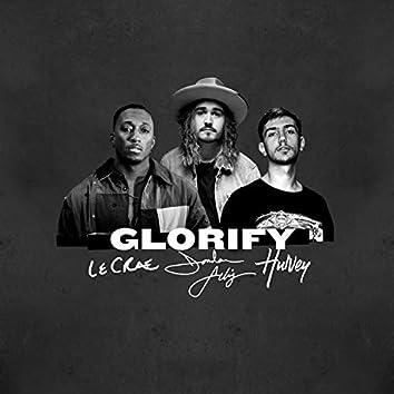 Glorify (feat. Lecrae & Hulvey)