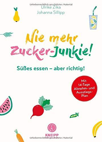 Buchseite und Rezensionen zu 'Nie mehr Zucker-Junkie!' von Ulli Zika