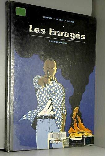 Les Enragés, tome 1 : Le Dos au mur
