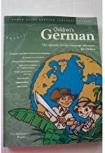 Children's German: The Ultimate Foreign Language Adventure for Children (Power-Glide Foreign Language Courses)
