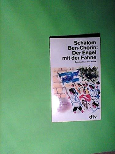 Schalom Ben-Chorin: Der Engel mit der Fahne