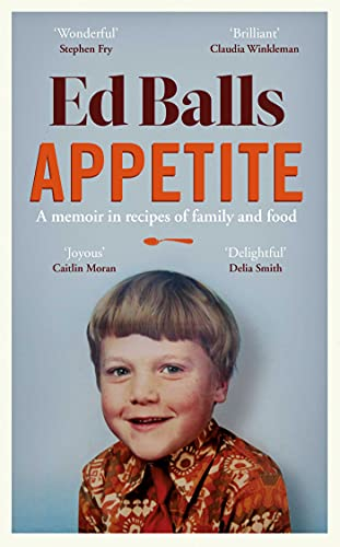 Appetite: A Memoir in Recipes of Family and F