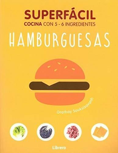 Hamburguesas, superfácil: Cocina con 2 - 6 ingredientes