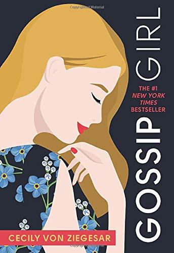 Gossip Girl: A Novel by Cecily von Ziegesar