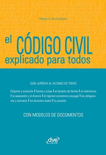 El Código civil explicado para todos eBook: Àngel García Esteve, Miquel: Amazon.es: Tienda Kindle