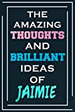 The Amazing Thoughts And Brilliant Ideas Of Jaimie: Personalized Name Journal for Jaimie | Composition Notebook | Diary | Gradient Color | Glossy Cover | 108 Ruled Sheets
