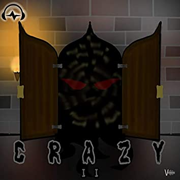 CRAZY II