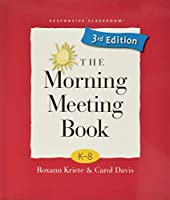 The Morning Meeting Book: K-8