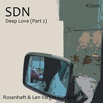 Deep Love, Pt. 2